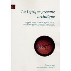La Lyrique grecque archaïque (VIIe-VIe siècles)