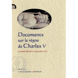 DOCUMENTS SUR LE REGNE DE CHARLES V