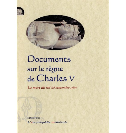 DOCUMENTS SUR LE REGNE DE CHARLES V