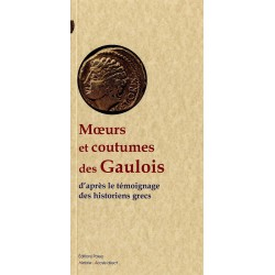MŒURS ET COUTUMES DES GAULOIS