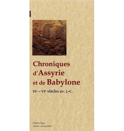 CHRONIQUES D'ASSYRIE ET DE BABYLONE