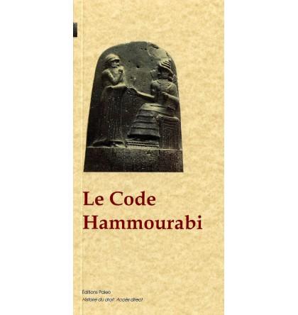 LE CODE HAMMOURABI