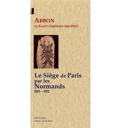 Le Siège de Paris par les Normands - Abbon