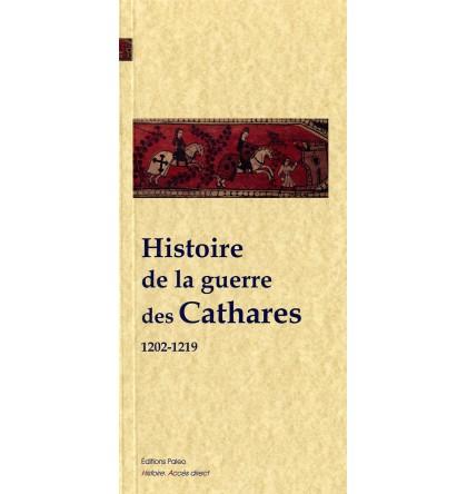 HISTOIRE DE LA GUERRE DES CATHARES