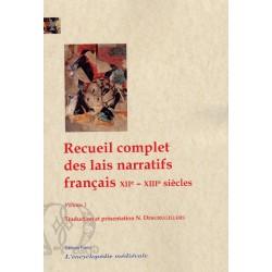 Recueil complet des lais narratifs français. XIIe - XIIIe siècles.