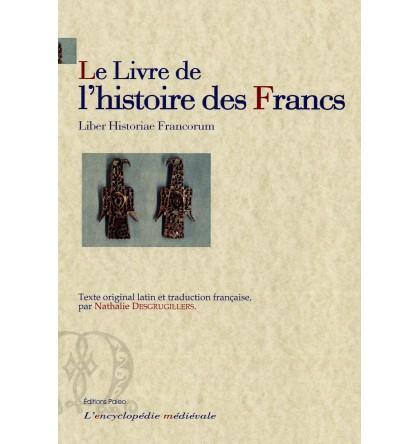 LE LIVRE DE L'HISTOIRE DES FRANCS