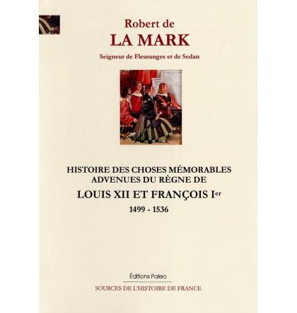 Robert de LA MARK, seigneur de Fleurange et de Sedan