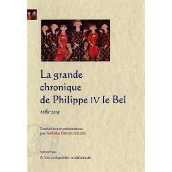 LA GRANDE CHRONIQUE DE PHILIPPE LE BEL