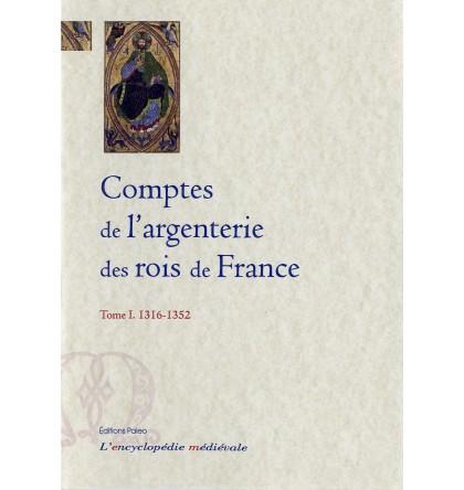 COMPTES DE L'ARGENTERIE DES ROIS DE FRANCE