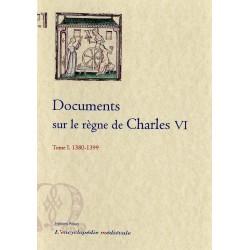 DOCUMENTS SUR LE REGNE DE CHARLES VI