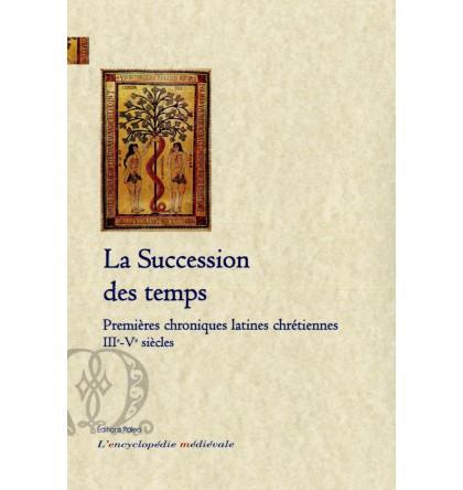 LA SUCCESSION DES TEMPS