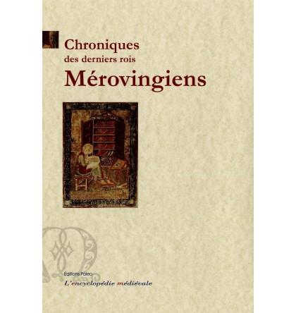 Chroniques des derniers rois mérovingiens