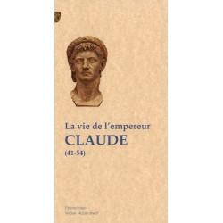 La Vie de l'empereur Claude (41-54)