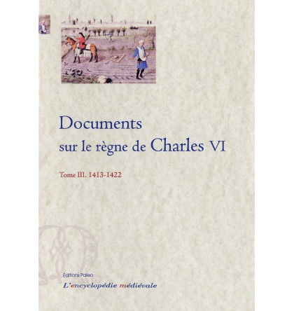 DOCUMENTS SUR LE REGNE DE CHARLES VI